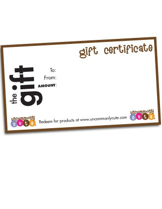 Gift Certificate from Uncommonly Cute