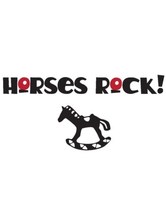 Horses Rock - Uncommonly Cute
