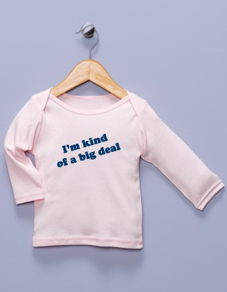 """I'm Kind of a Big Deal"" Pink Long Sleeve Shirt"