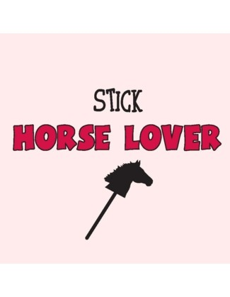 Stick Horse Lover - Uncommonly Cute