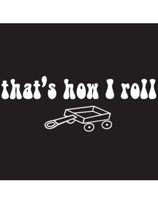That's How I Roll - Uncommonly Cute
