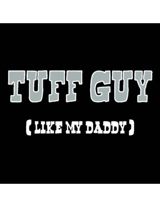 Tuff Guy (Like My Daddy) - Uncommonly Cute