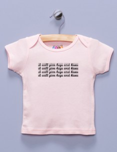 """I Will Give Hugs and Kisses"" Pink Shirt / T-Shirt"