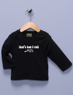 &quot;That's How I Roll&quot; Black Long Sleeve Shirt