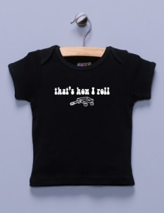 &quot;That's How I Roll&quot; Black Shirt